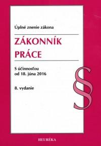 Zákonník práce. ÚZZ, 8. vyd., 2016