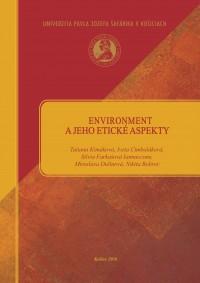 Enviroment a jeho etické aspekty
