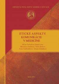 Etické aspekty komunikácie v medicíne
