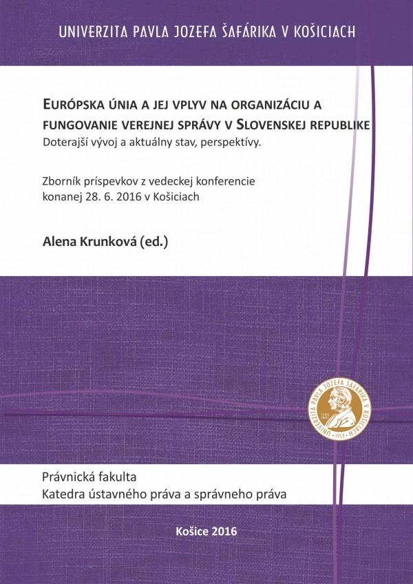 Európska únia a jej vplyv na organizáciu a fungovanie verejnej správy v Slovenskej republike