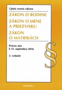 Zákon o rodine ÚZZ, 3. vydanie, 2016